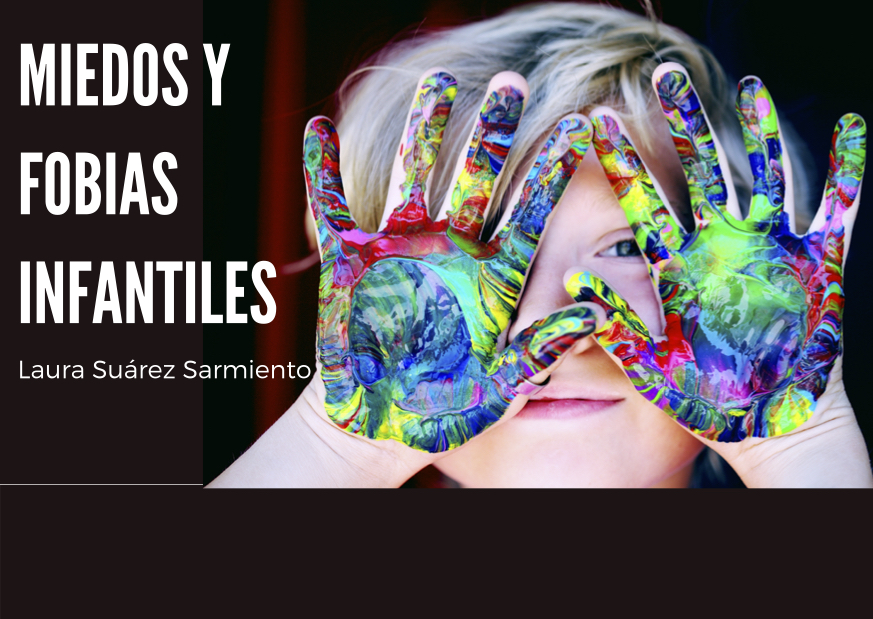 Fobias-y-miedos-infantiles_por_Laura-Suárez