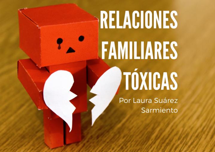 Relaciones-familiares-tóxicas_por_Laura-Suárez-Sarmiento